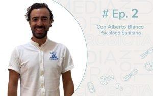 Ep.2 MICROBIOTA, ANSIEDAD Y DEPRESIÓN, entrevista con Alberto Blanco Pacheco