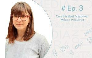 Ep.3 ALZHEIMER, PARKINSON Y MICROBIOTA, entrevista con Elisabet Masoliver